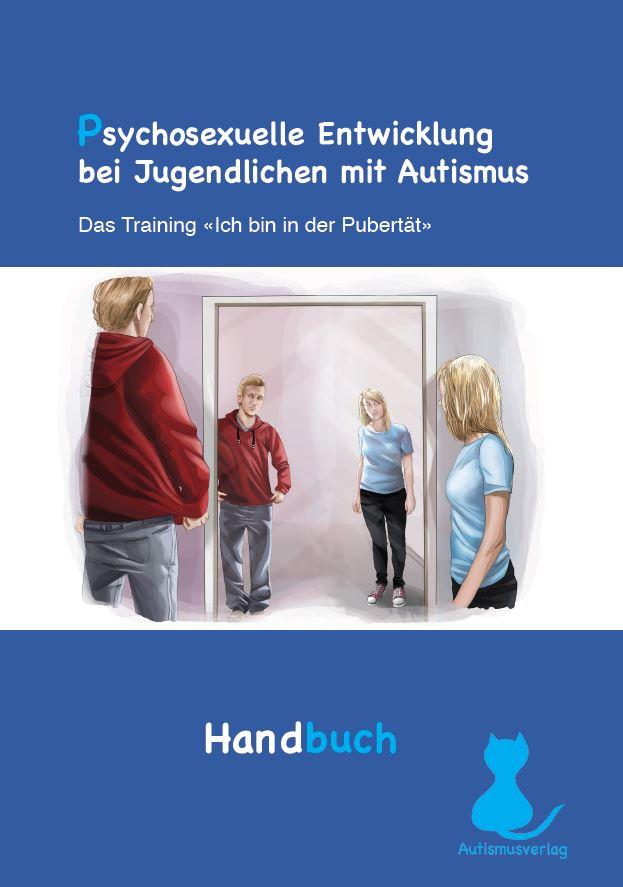 Psychosexuelle Entwicklung bei Jugendlichen mit Autismus ...